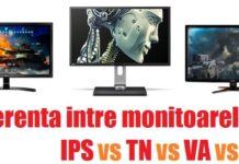 Diferenta intre monitoarele IPS, TN, VA, PLS