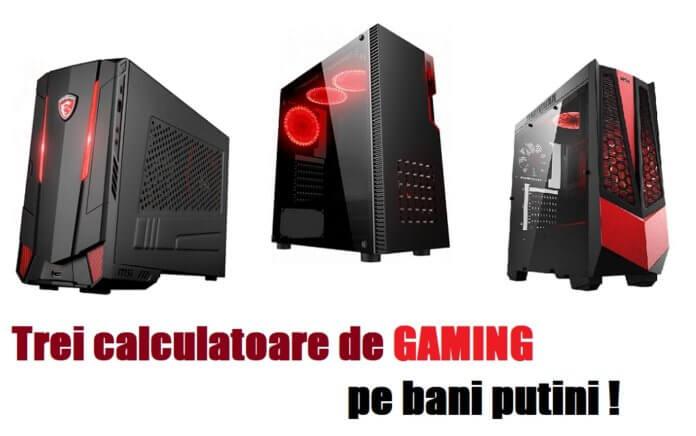 Calculatoare de gaming ieftine 3000 lei